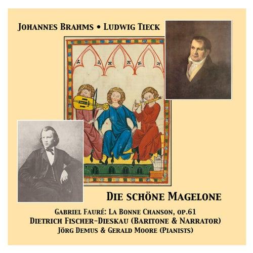 Play & Download Die schöne Magelone & La Bonne Chanson op. 61 by Dietrich Fischer-Dieskau | Napster