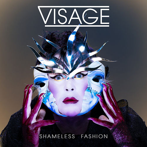 Play & Download Shameless Fashion by Visage | Napster