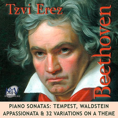 Play & Download Beethoven Sonatas: Tempest, Waldstein, Appassionata & 32 Variations On a Theme by Tzvi Erez | Napster