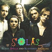 Play & Download Sunny Spells And Scattered Showers by Solas | Napster