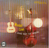 Play & Download A Grand Night For Swinging by Mundell Lowe | Napster