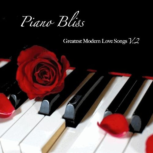 Play & Download Piano Bliss: Greatest Modern Love Songs, Vol. 2 by Joe Thomas | Napster