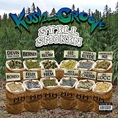 Play & Download Kush Groove - Still Smokin by Various Artists | Napster