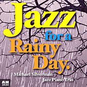 Play & Download Jazz for a Rainy Day by Jazz for A Rainy Day | Napster
