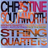 Play & Download Christine Southworth String Quartets by Christine Southworth | Napster