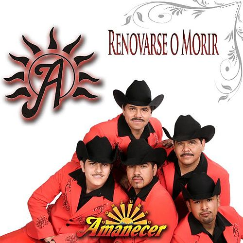 Play & Download Renovarse O Morir by Conjunto Amanecer | Napster