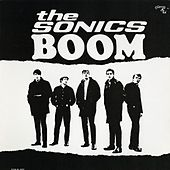 The Sonics Boom by The Sonics