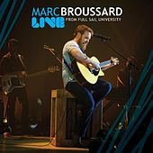 Play & Download Live at Full Sail University by Marc Broussard | Napster
