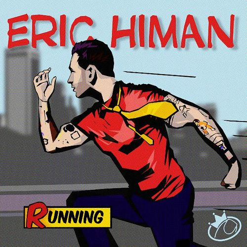 Play & Download Running by Eric Himan | Napster