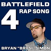 Play & Download Battlefield 4 Rap by Bryan