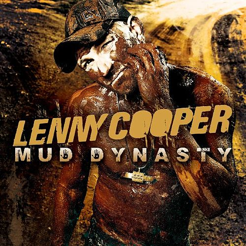 Play & Download Mud Dynasty by Lenny Cooper | Napster