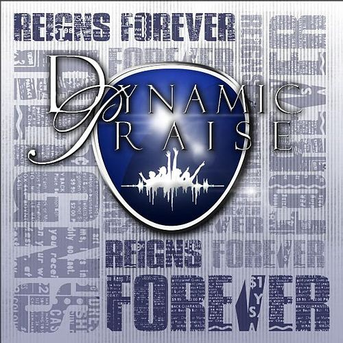 Play & Download Reigns Forever by Dynamic Praise | Napster