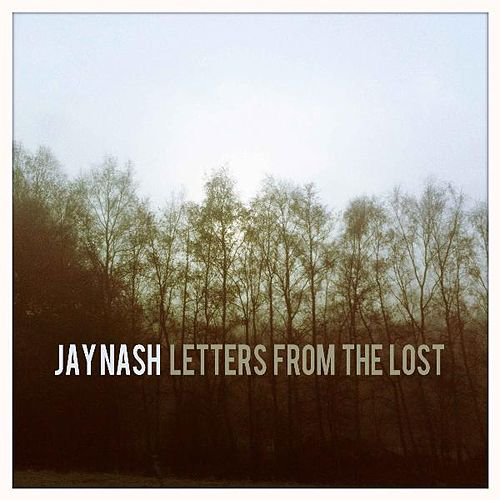 Letters from the Lost by Jay Nash