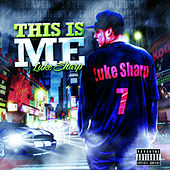 Play & Download This Is Me by Luke Sharp | Napster