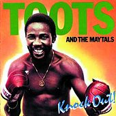 Knock Out! by Toots and the Maytals