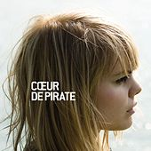 Play & Download Cœur de pirate by Coeur de Pirate | Napster