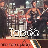 Red for Danger by Taboo