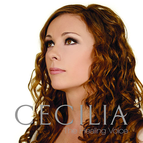 Play & Download The Healing Voice by Cecilia | Napster