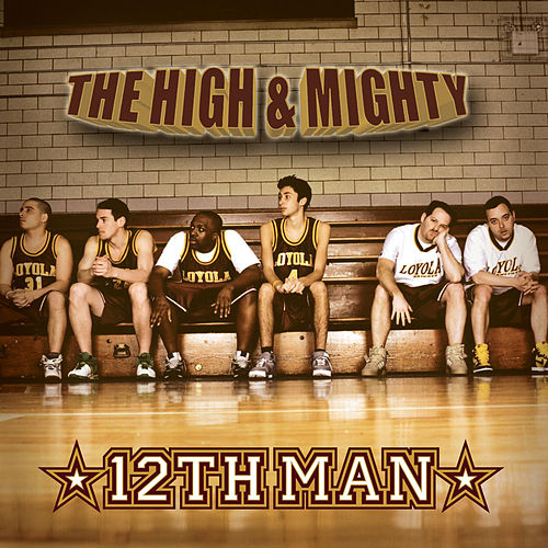 12th Man von High & Mighty