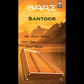 Saaz Santoor - Volume 1 by Various Artists