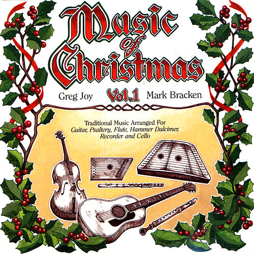 Music Of Christmas Vol. One by Greg Joy & Mark Bracken