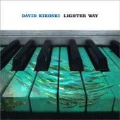 Lighter Way by David Kikoski