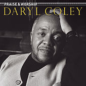 Praise & Worship by Daryl Coley