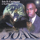 Play & Download Soar by Eric Carrington | Napster