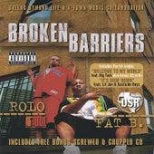 Broken Barriers by Lil Jon