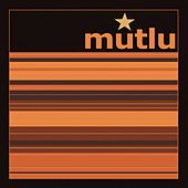 Play & Download Mutlu by Mutlu | Napster