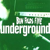 Underground #2 by Ben Folds