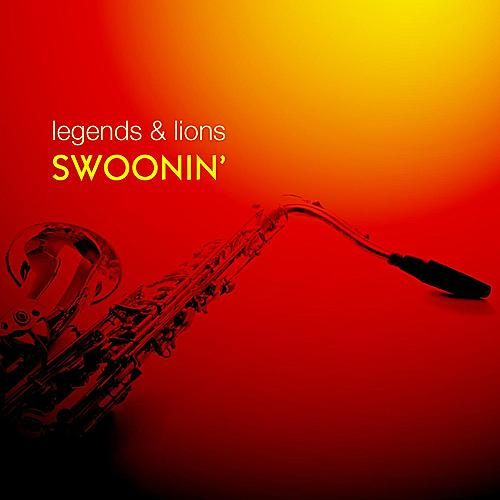 Legends & Lions: Swoonin' by Various Artists