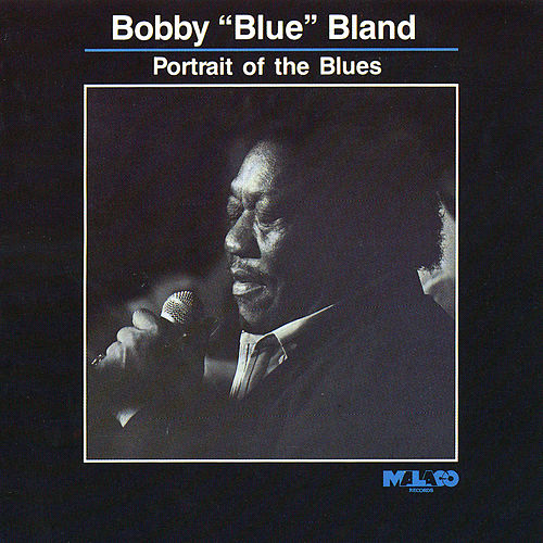 Play & Download Portrait of the Blues by Bobby Blue Bland | Napster