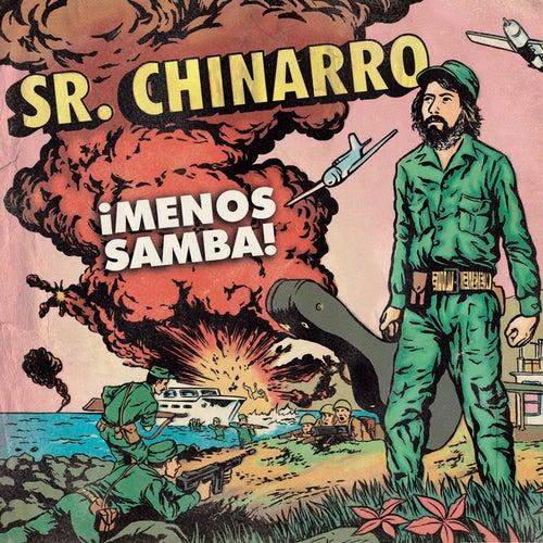 ¡Menos Samba! by Sr. Chinarro