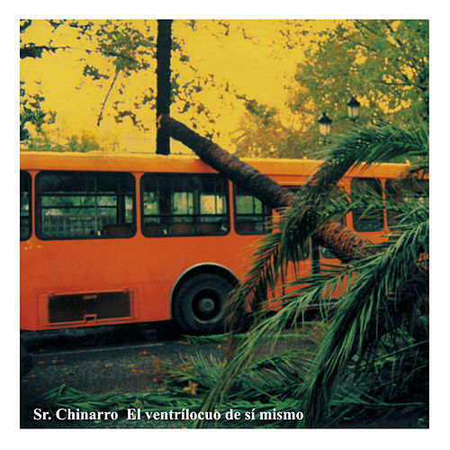 Play & Download El Ventrílocuo de Sí Mismo by Sr. Chinarro | Napster