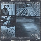 Play & Download Boom Bap & Bars, Vol. 1 by Serge Severe | Napster