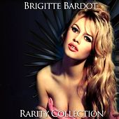 Play & Download Brigitte Bardot Rarity Collection by Brigitte Bardot | Napster