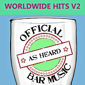 Play & Download Official Bar Music: Worldwide Hits, Vol. 2 by Playin' Buzzed | Napster