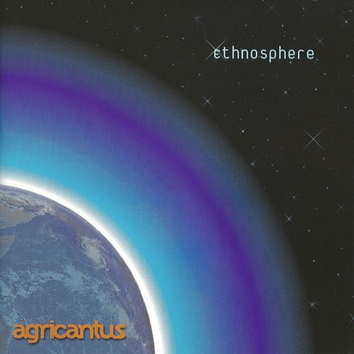 Play & Download Ethnosphere by Agricantus | Napster