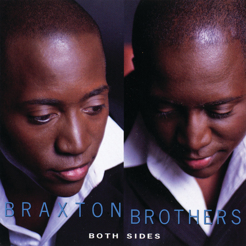 Play & Download Both Sides by The Braxton Brothers | Napster