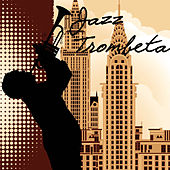 Play & Download Jazz Trombeta by Jazz | Napster
