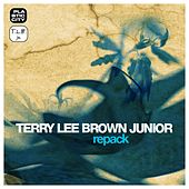 Play & Download Repack by Terry Lee Brown Jr. | Napster