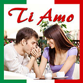 Play & Download Ti Amo by Various Artists | Napster