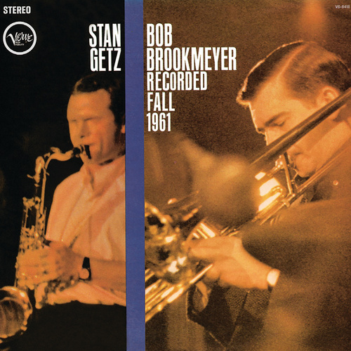 Recorded Fall 1961 by Stan Getz