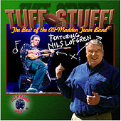 Play & Download Tuff Stuff: The Best Of The All-Madden Team... by Nils Lofgren | Napster