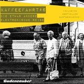 Play & Download Kaffeefahrt #6 - Die etwas andere elektronische Reise by Various Artists | Napster