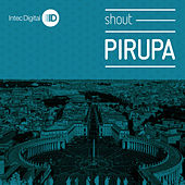 Play & Download Shout EP by Pirupa | Napster