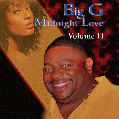 Play & Download Midnight Love, Vol. II by Big G | Napster