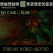 Play & Download Turn My World Around by Ed Case | Napster