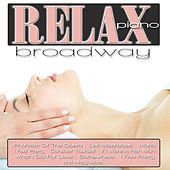 Relax Piano: Broadway by Jeremy Weinglass